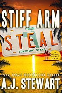 Stiff Arm Steal by A. J. Stewart