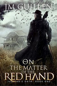 On the Matter of the Red Hand by JM Guillen