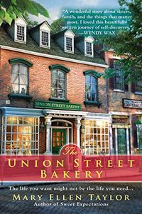 The Union Street Bakery by Mary Ellen Taylor