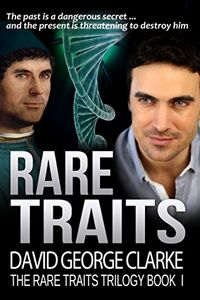 Rare Traits by David George Clarke