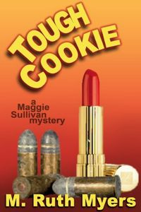 Tough Cookie by M. Ruth Myers