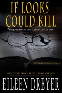 If Looks Could Kill by Eileen Dreyer