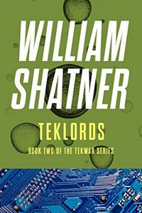 TekLords by William Shatner