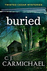 Buried by C. J. Carmichael