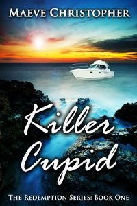 Killer Cupid by Maeve Christopher