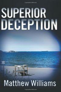 Superior Deception by Matthew Williams