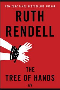 The Tree of Hands by Ruth Rendell