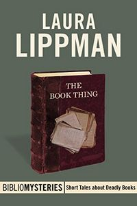 The Book Thing by Laura Lippman