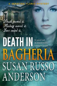 Death in Bagheria by Susan Russo Anderson