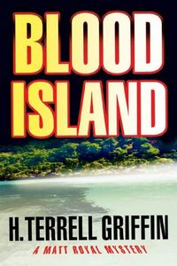 Blood Island by H. Terrell Griffin