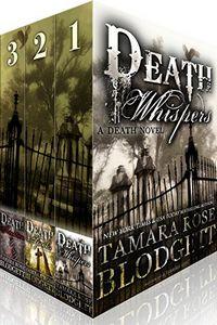 The Death Series by Tamara Rose Blodgett