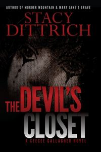 The Devil's Closet by Stacy Dittrich