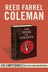 The Book of Ghosts by Reed Farrel Coleman