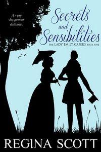 Secrets and Sensibilities by Regina Scott