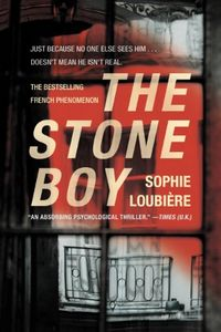 The Stone Boy by Sophie Loubière