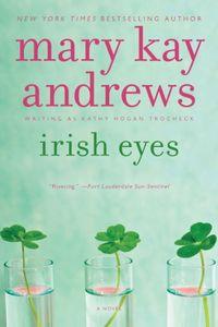 Irish Eyes by Mary Kay Andrews