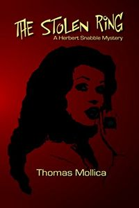 The Stolen Ring by Tom Mollica