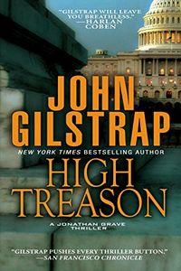 High Treason by John Gilstrap