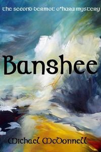 Banshee by Michael McDonnell