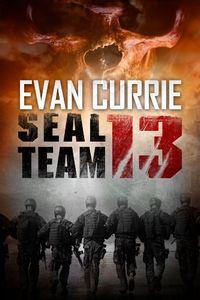 SEAL Team 13 by Evan Currie