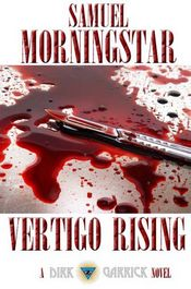 Vertigo Rising by Samuel Morningstar