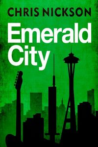 Emerald City by Chris Nickson