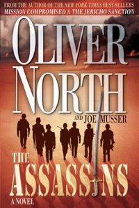 The Assassins by Oliver North and Joe Musser
