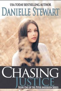 Chasing Justice by Danielle Stewart