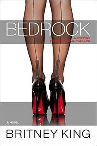 Bedrock by Britney King