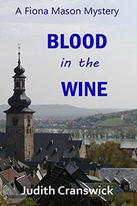 Blood in the Wine by Judith Cranswick
