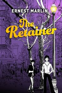 The Retainer by Ernest Marlin