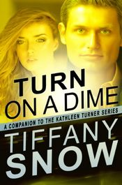 Turn on a Dime by Tiffany Snow