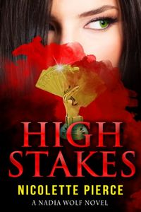 High Stakes by Nicolette Pierce