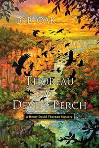 Thoreau at Devil's Perch by B. B. Oak