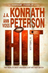 Hit by J. A. Konrath and Ann Voss Peterson