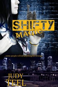 Shifty Magic by Judy Teel