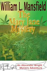 The Mary Jane Mystery by William Mansfield