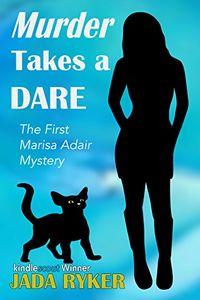 Murder Takes a Dare by Jada Ryker