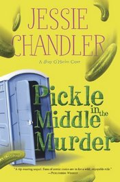 Pickle in the Middle Murder by Jessie Handler