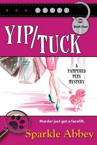 Yip/Tuck by Sparkle Abbey