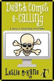 Death Comes e-Calling by Leslie O'Kane