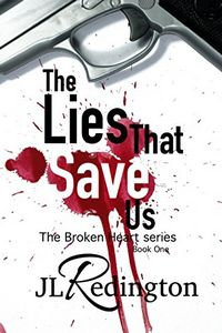 The Lies That Save Us by JL Redington