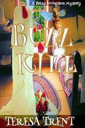 Buzzkill by Teresa Trent
