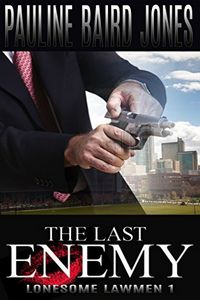 The Last Enemy by Pauline Baird Jones