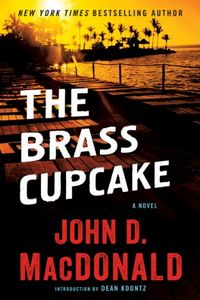 The Brass Cupcake by John D. MacDonald