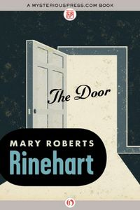 The Door by Mary Roberts Rinehart
