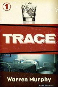 Trace by Warren Murphy