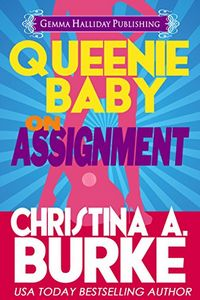 On Assignment by Christina A. Burke