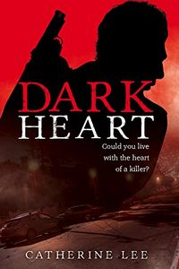 Dark Heart by Catherine Lee
