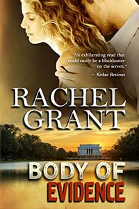 Body of Evidence by Rachel Grant